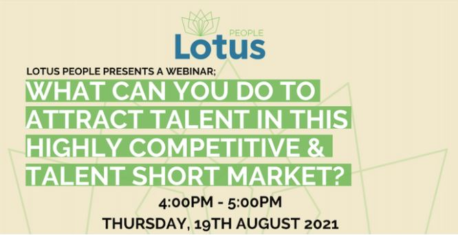 What can you do to attract talent in this highly competitive and talent short market?